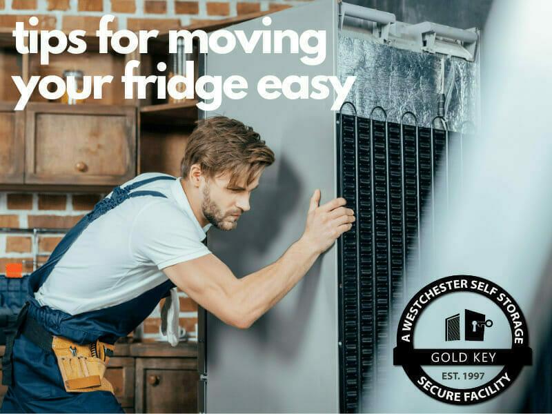 tips f or moving your fridge Lewisboro Self Storage